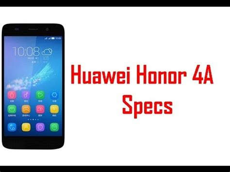 Hp Huawei Honor 4a huawei honor 4a specs features