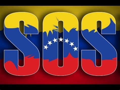 imagenes de sos venezuela a ganar resistencia venezuela youtube