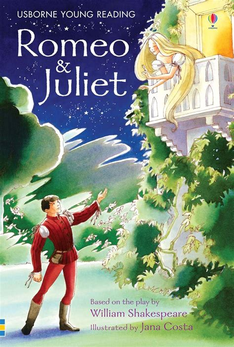 romeo and juliet picture book romeo and juliet at usborne books at home