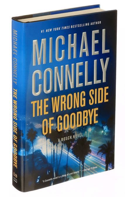 michael connelly best book review michael connelly s the wrong side of goodbye a