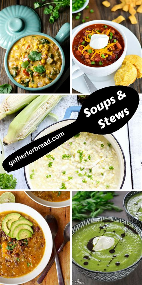 comfort soups and stews soups stews fall comfort collection gather for bread