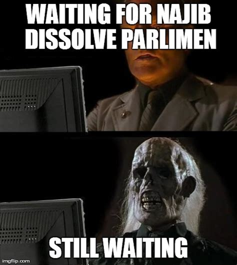 Waiting Meme - still waiting meme memes