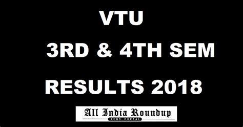 Vtu Mba 4th Sem Results by Results Vtu Ac In Vtu 3rd 4th Sem Results Dec Jan 2018