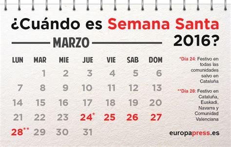 Calendario Semana 191 Cu 225 Ndo Es Semana Santa 2016