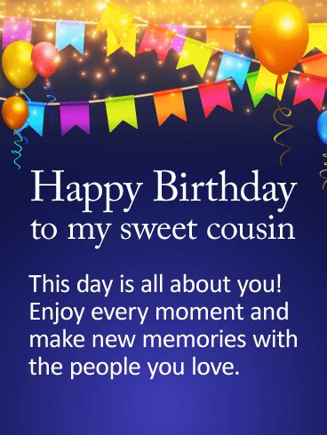 to my sweet cousin happy birthday card for a special cousin whose birthday is coming up this