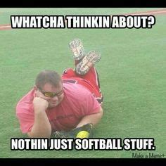 Whatcha Thinkin About Meme - 1000 images about mens slowpitch on pinterest softball