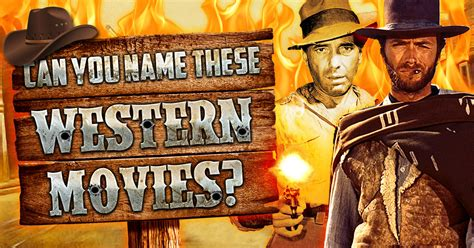 western film quizzes can you name these western movies quizly