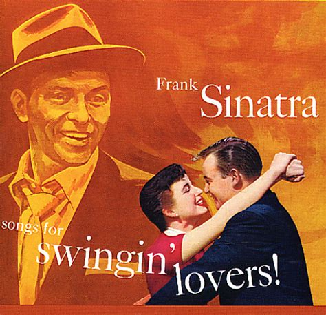 the song swinging frank sinatra songs for swingin lovers cd dusty