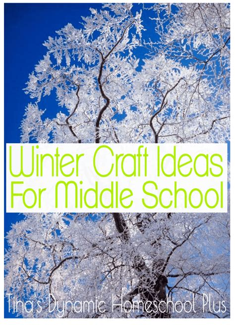 winter crafts for at school middle school homeschool archives page 3 of 4 tina s