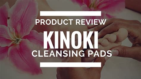 Biomagick Detox Foot Pads Review by Product Review Kinoki Cleansing Detox Foot Pads