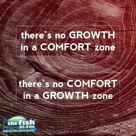 there is no growth in the comfort zone comfort zone faith scripture and spiritual inspiration