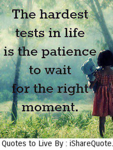 quotes  life patience quotesgram