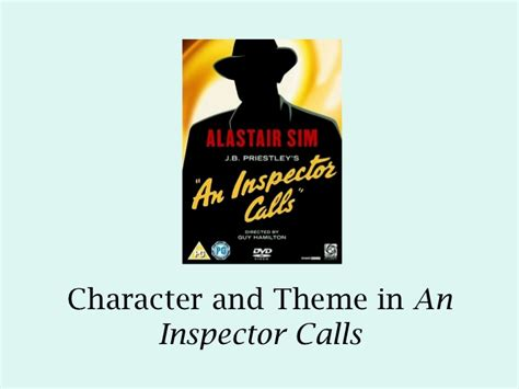 an inspector calls themes slideshare an inspector calls character and theme