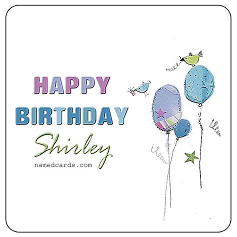 happy birthday shirley happy birthday shirley named birthday cards