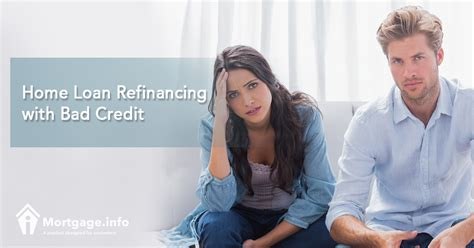 home loan refinancing with bad credit