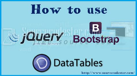bootstrap tutorial how to use how to use datatables in bootstrap free source code