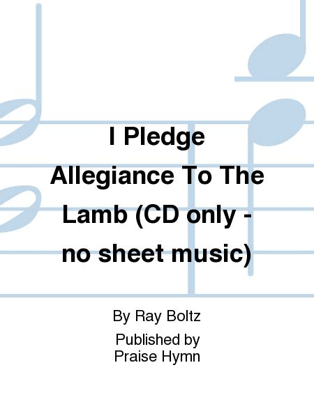 printable lyrics to the pledge of allegiance download free i pledge allegiance by ray boltz free