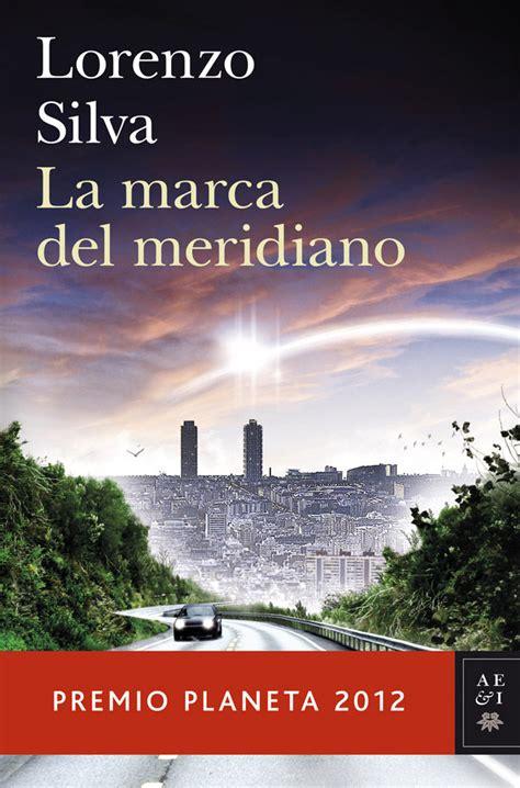 los libros mas leidos y vendidos dos libros premiados por editorial planeta 2012