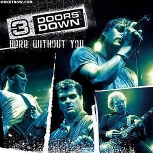 here without you by 3 doors song lyrics