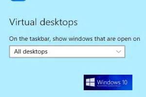 windows 10 virtual desktop tutorial show programs of all virtual desktops in windows 10 taskbar