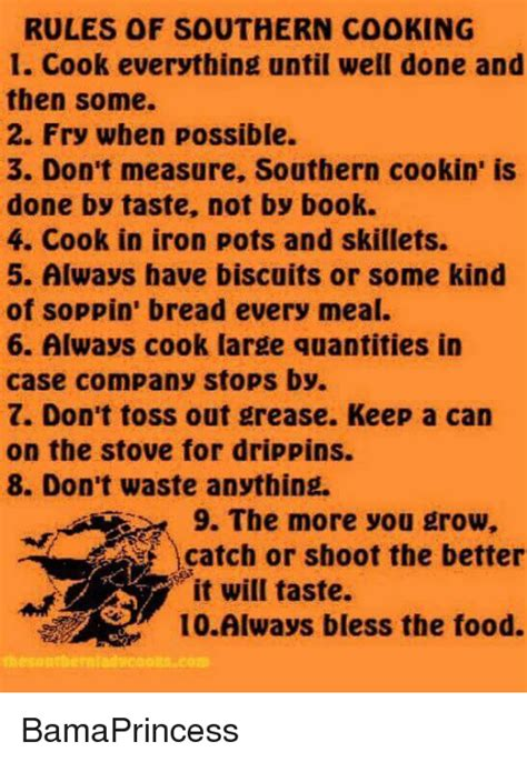 Southern Memes - rules of southern cooking 1 cook everything until well