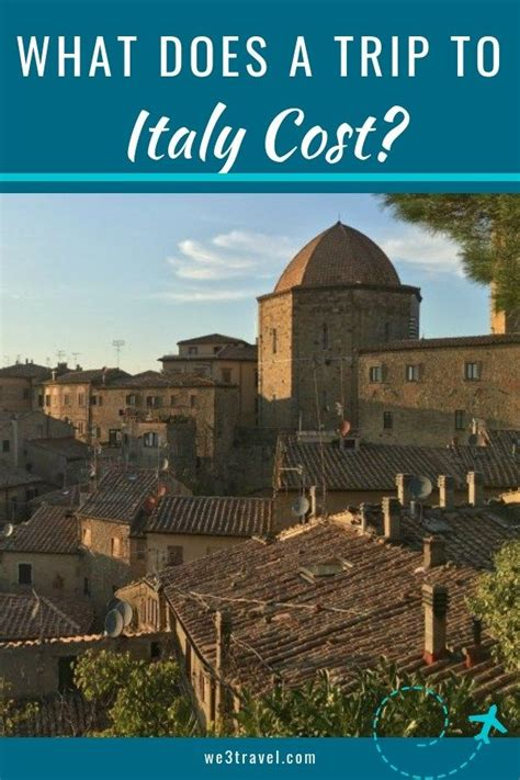 how much does a family trip to italy cost italy travel things to do accommodation and
