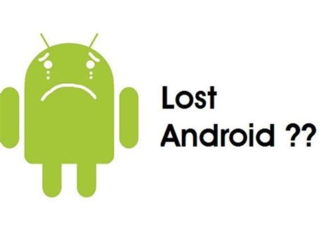 track lost android phone best apps to track lost or stolen android device