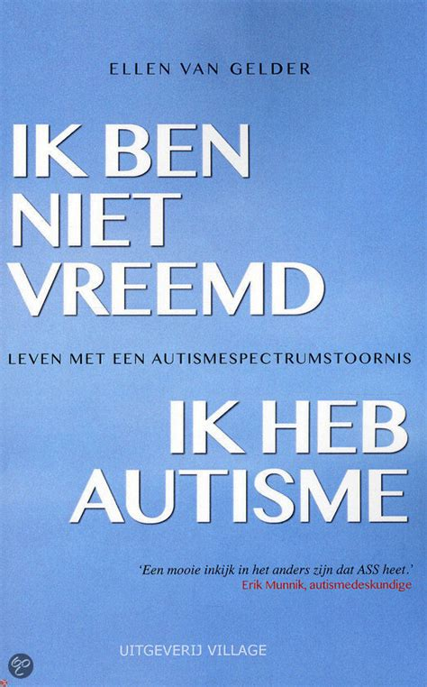 Autism Paket 3 Ebook Autisme 2 bol ik ben niet vreemd ik heb autisme gelder 9789461850928