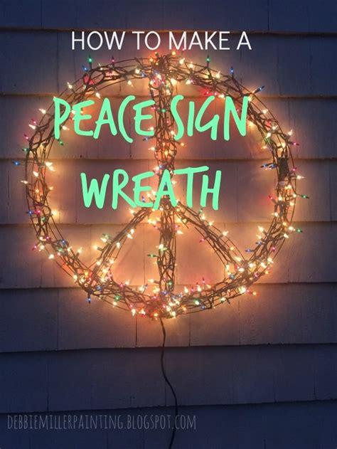 lighted peace sign wreath debbie miller painting peace sign wreath diy