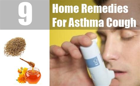 9 home remedies for asthma cough treatments