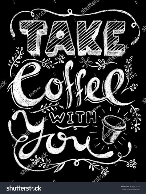 Take Coffee You Lettering Coffee Quotes Stock Vector