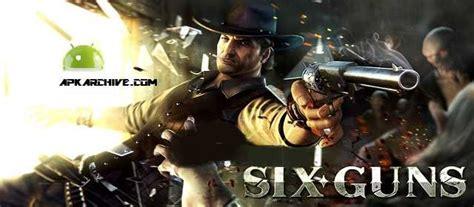 game six gun apk data mod apk mania full 187 six guns gang showdown v2 9 1f mod apk