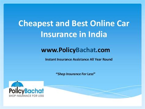 cheapest car insurance india how to get cheap car insurance in india