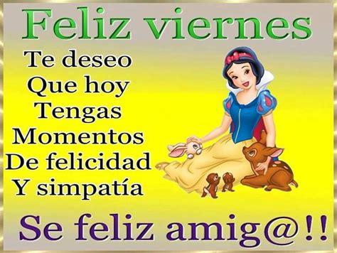 imagenes de feliz viernes de dios im 225 genes con frases y saludos de fel 237 z viernes para