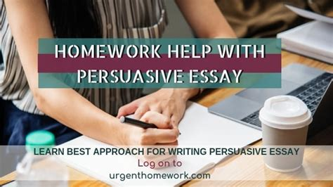 persuasive essay homework  persuasive essay topics