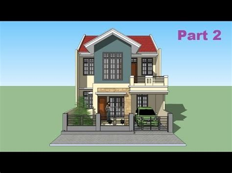 tutorial sketchup house sketchup tutorial house design part 2 youtube