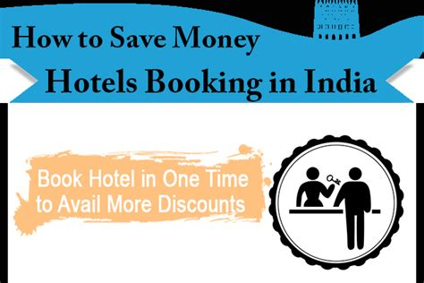 how can you be to book a hotel room infographic how to save on hotel booking in india