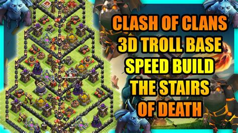 imagenes ocultas clash of clans clash of clans epic 3d troll base the stairs of death