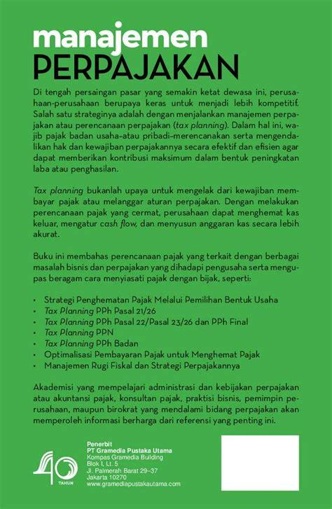 Manajemen Perpajakan 1 jual buku manajemen perpajakan strategi perencanaan pajak bisnis edisi revisi oleh drs