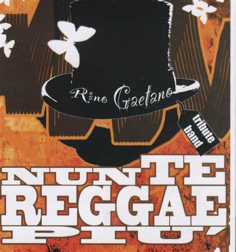 te reggae piu testo lentella concerto te reggae pi 249 cover band di rino