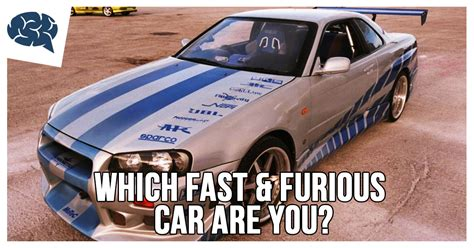 fast and furious quiz which character are you which fast and furious car are you brainfall