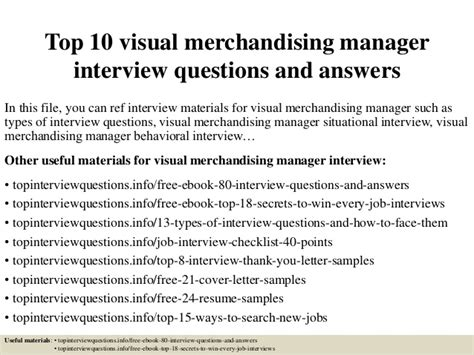 Visual Merchandising Description by Top 10 Visual Merchandising Manager Questions And Answers