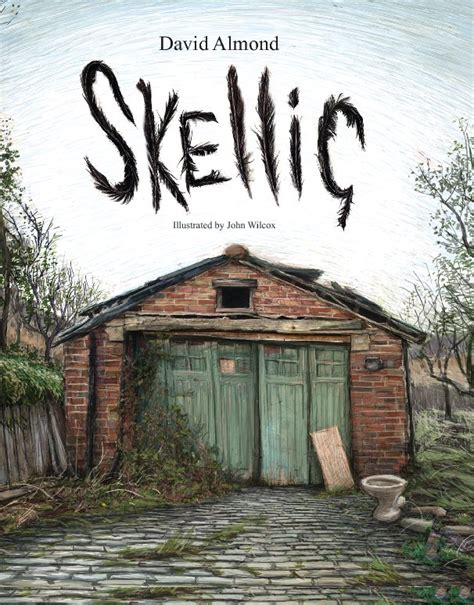 Best Home Design Magazines Uk by Skellig By David Almond Illustrated By John Wilcox