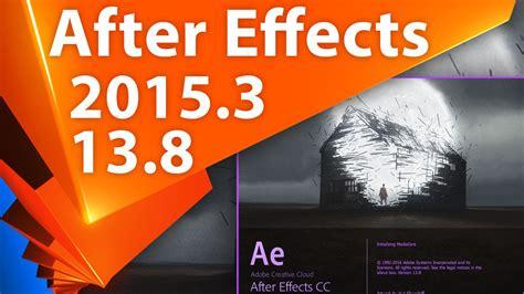 tutorial after effect cc 2015 обновление для adobe after effects cc 2015 3 13 8 июнь