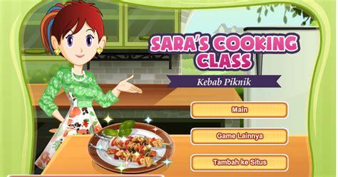 game membuat ice cream sara memasak kebab game memasak kelas sara permainan games