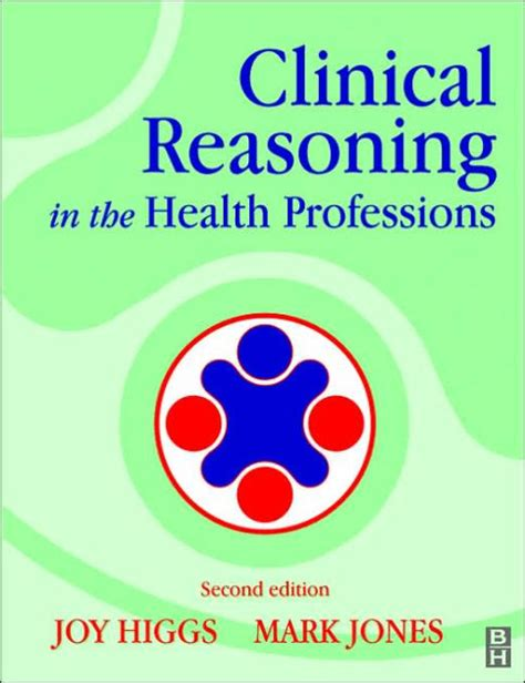 Clinical Reasoning In The Health Professions Edition 2