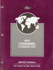 car repair manuals online free 1997 ford thunderbird free book repair manuals 1997 ford thunderbird mercury cougar xr7 factory service manual