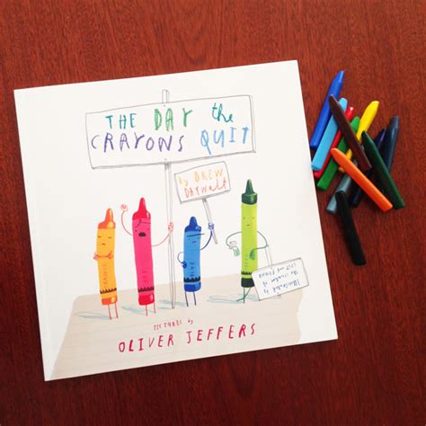 the day the crayons the day the crayons quit drew daywalt and oliver jeffers book review