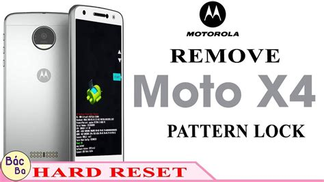 pattern lock reset how to hard reset remove pattern lock motorola moto x4