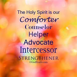 the holy ghost spirit is our comforter counselor helper